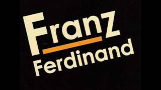 Franz Ferdinand - Tell her tonight (With lyrics)