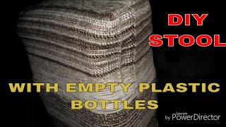 How to make a STOOL with empty PLASTIC BOTTLES -reuse-recycle- easy to make - Misbah Qureshi