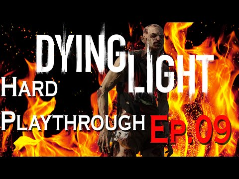Dying Light Hard Playthrough Ep.9: Old Town New Beginnings - Games Done With Krun