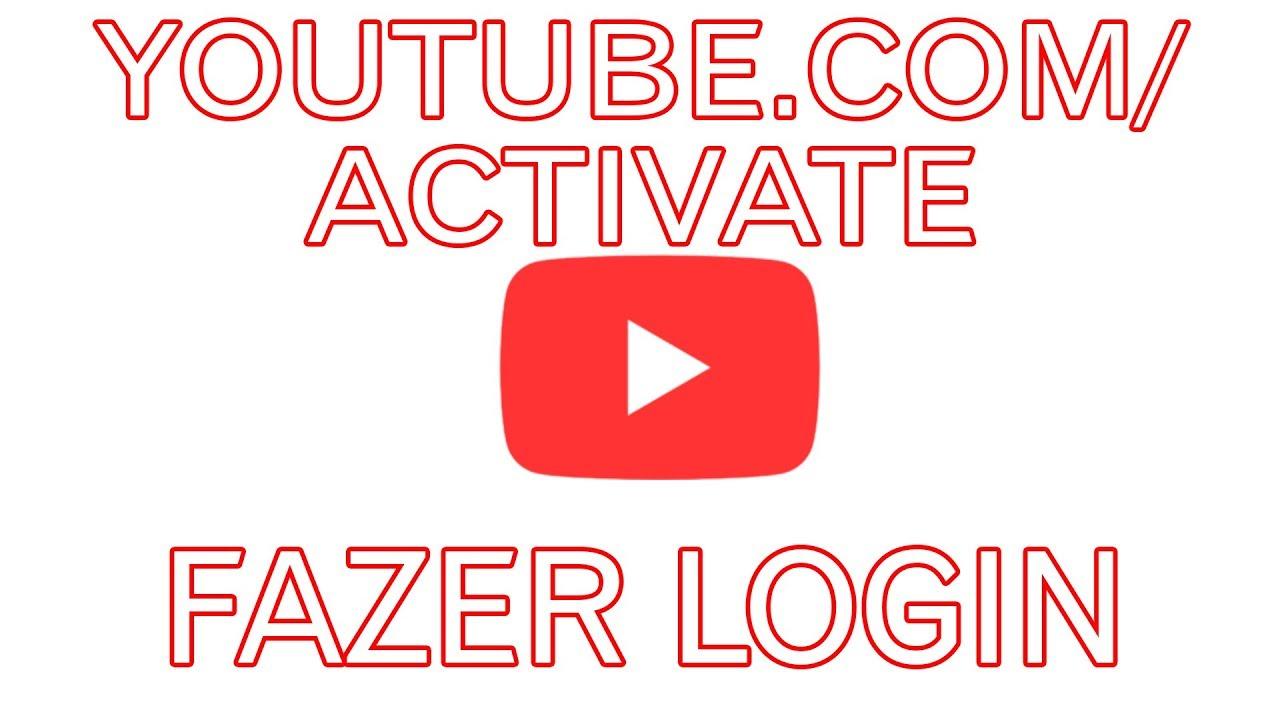 youtube.com/activate fazer login - YouTube