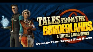 Tales From the Borderlands - Episode Four: Escape Plan Bravo
