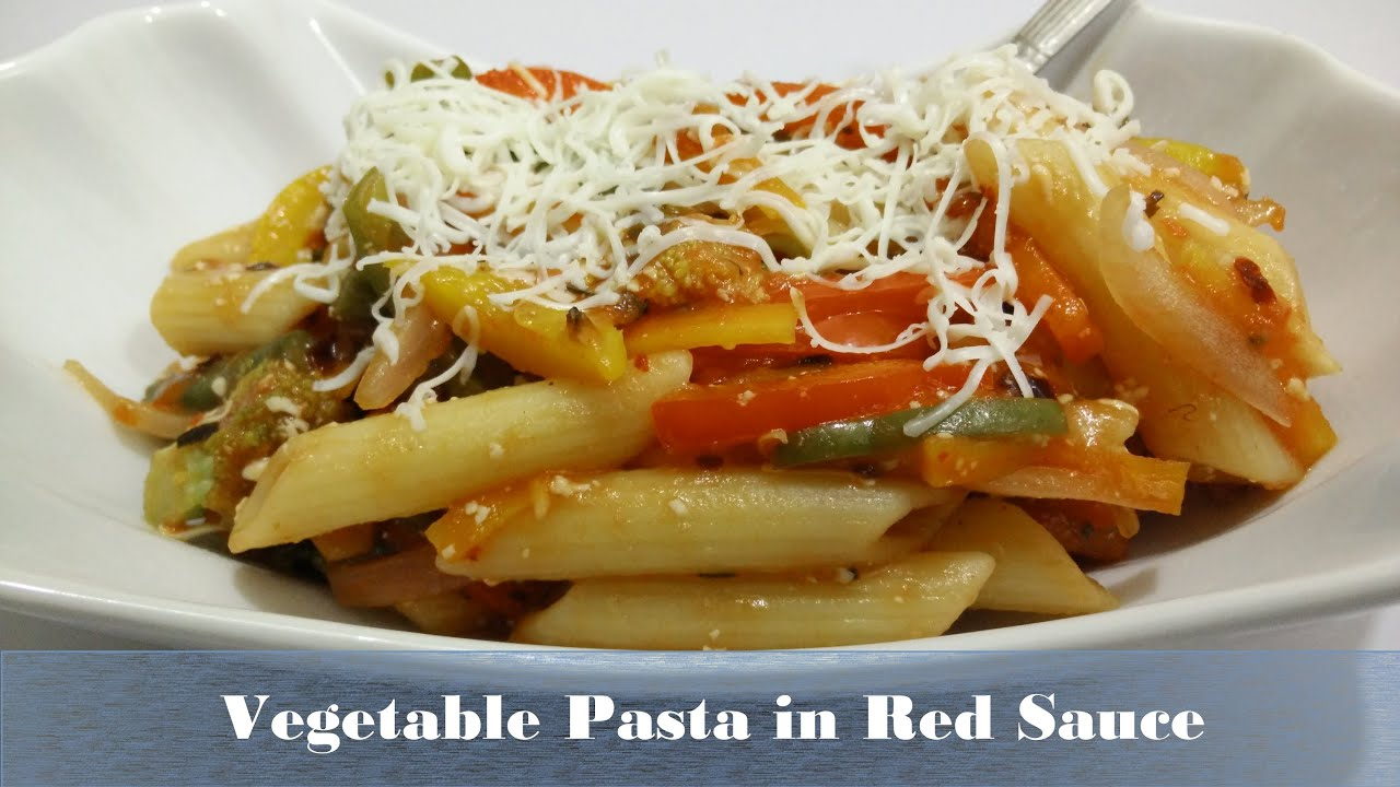 Vegetable Pasta In Red Sauce Recipe Hindi By Cooking With Smita