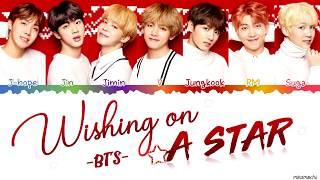 BTS (防弾少年団) - 'Wishing on a Star' Lyrics [Color Coded Kan_Han_...