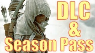 Assassin's Creed 3 is Getting a TON of DLC and Season Pass