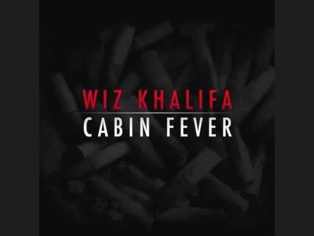 Cabin Fever (FULL MIXTAPE) - Wiz Khalifa