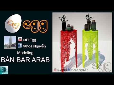 Modeling bàn bar Arab [3d Max]