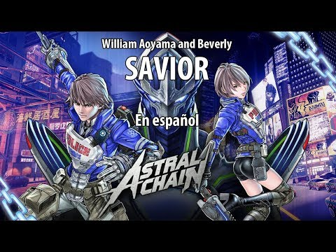Astral Chain - Savior - William Aoyama And Beverly - Opening Theme En Español - With Lyrics