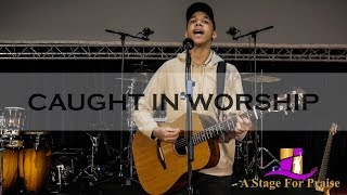 Ashtyn Michael - Trust In You Alone (Spontaneous Worship) | Caught In Worship