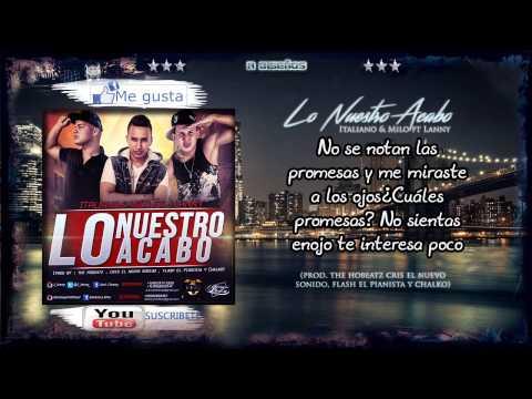 """""""lo-nuestro-acabo""""-(lyrics-video)---italiano-y-milo-ft-j-lanny"""