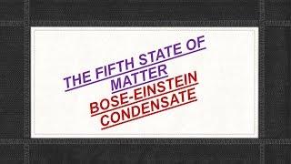 Bose Einstein Condensate? (Science question)