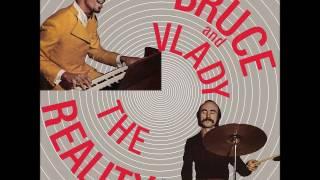 Bruce & Vlady - The reality (1970)
