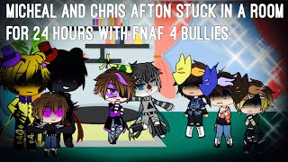 Micheal and Chris Afton stuck in a room for 24 hours with FNAF 4 bullies! / FNAF