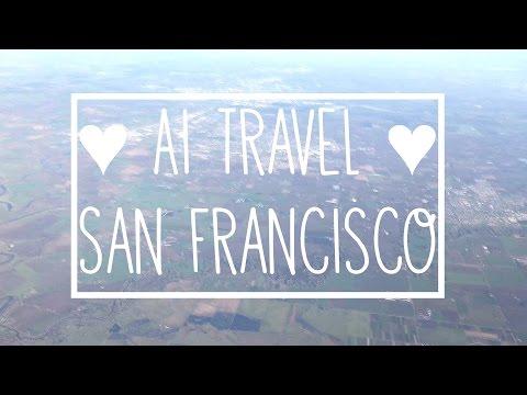 ♡ Ai Travel ♡ San Francisco