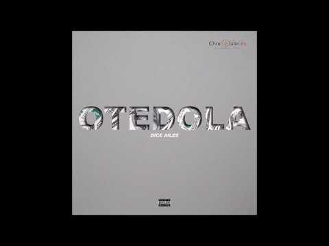 DICE AILES - OTEDOLA OFFICIAL AUDIO