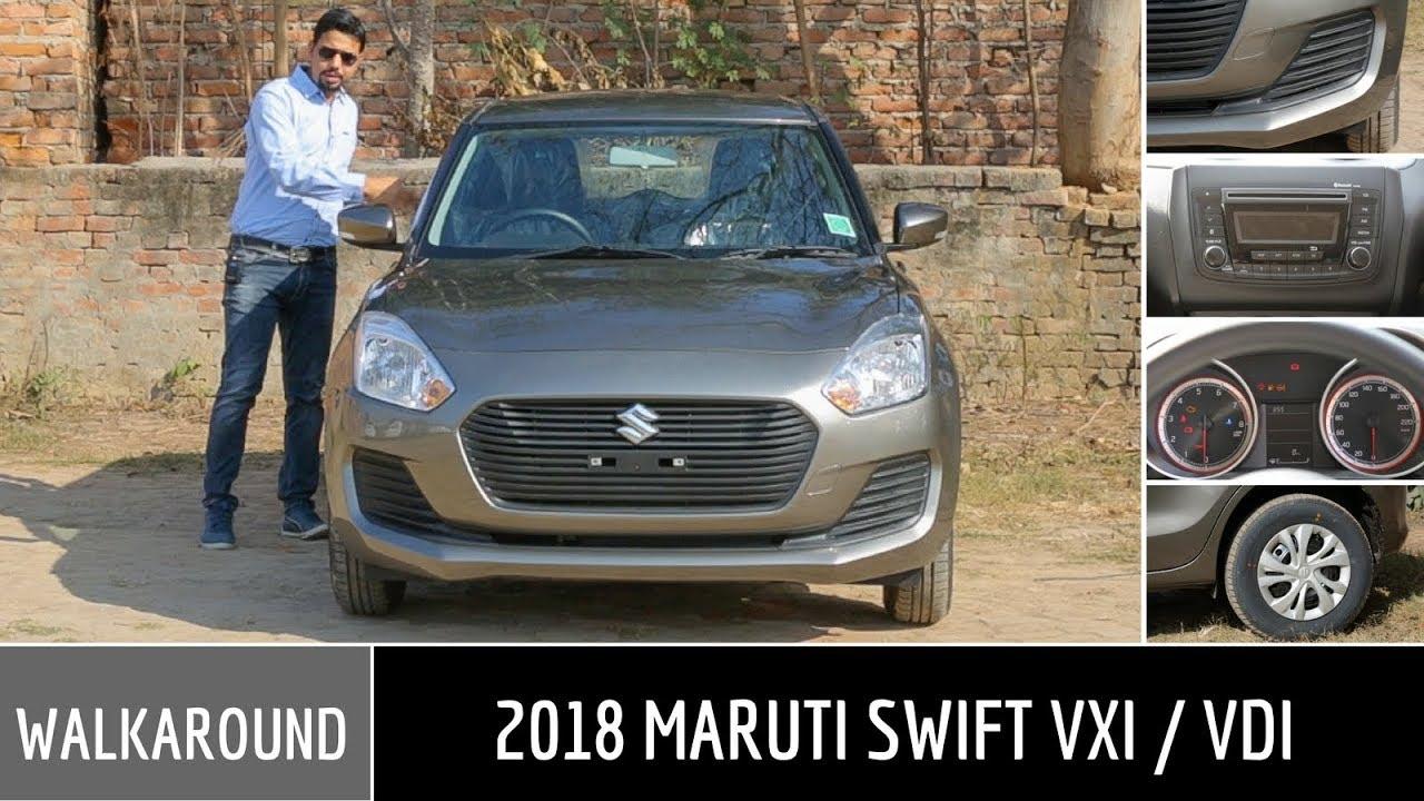 2018 Swift Vxi Swift Vdi Walkaround Overview Youtube