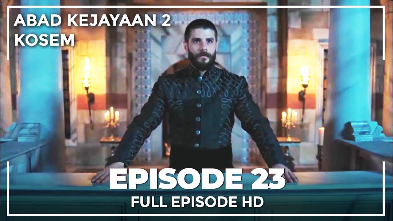Download Abad Kejayaan 2: Kosem Episode 23 (Bahasa Indonesia)