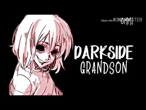 Nightcore - Darkside (grandson) - 1 Hour