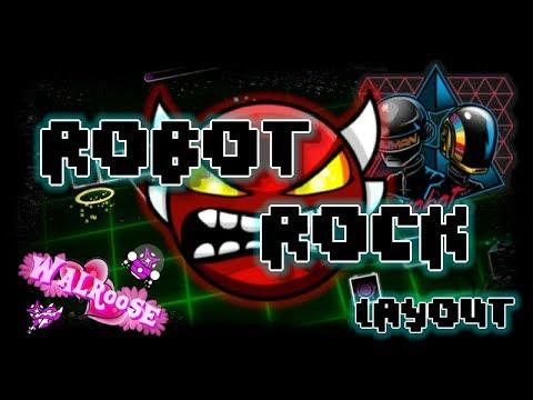 Geometry Dash | Robot Rock (Layout) by Walroose (me) - INSANE DEMON