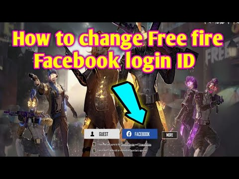 How To Change Free Fire Facebook Login Id Youtube