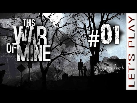 This War of Mine #01 - Let's Play