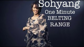 Sohyang - One Minute Belting Range (BEST EXAMPLES!)