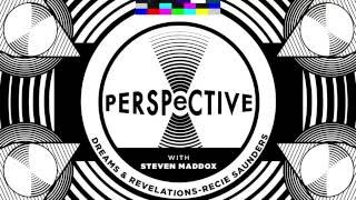 Perspective - Dreams and Revelations