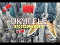 Background Ukulele Music, Royalty Free Music For Videos,  Happy /CHEERFUL