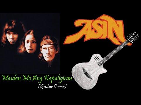 Asin - Masdan mo ang Kapaligiran (Acoustic Guitar Cover)