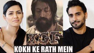 KOKH KE RATH MEIN REACTION! | Full video song | KGF | Yash | KGF Kannada music video songs Thumb