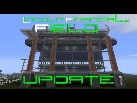 Minecraft - Lincoln Financial Field Update 1