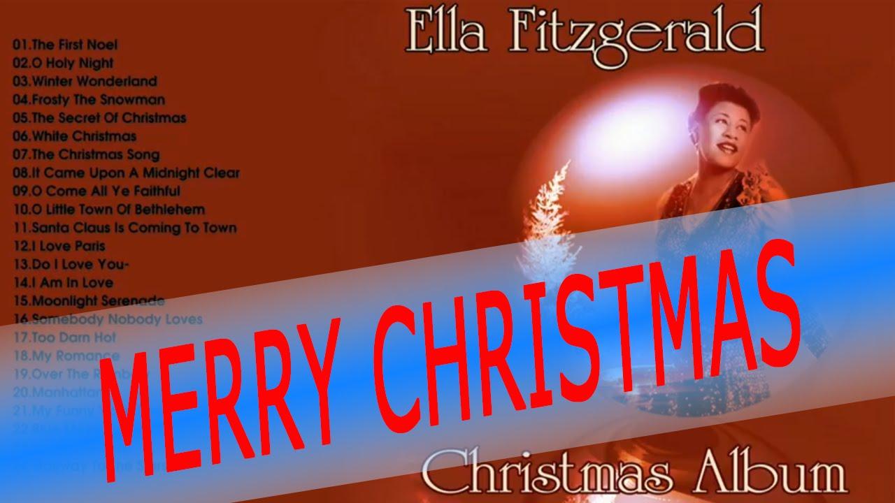 Christmas Ella Fitzgerald Sings Everybodys | Mery Christmas Songs ...