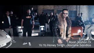 Raat Jashan Di | Gangster Rap Song | Zorawar | Yo Yo Honey Singh | Jasmine Sandlas | Bani J