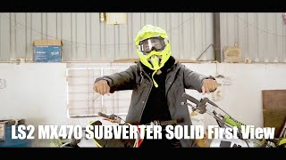 LS2 MX470 SUBVERTER SOLID First View