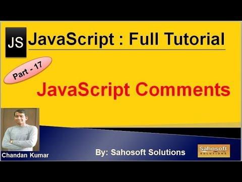 JavaScript Comments : Part - 17 : JavaScript Full Tutorial thumbnail