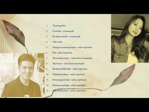 Acha Septriasa And Irwansyah Full Album Best Of The Best