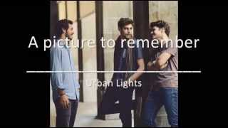 A picture to remember - Urban Lights (Lyrics)