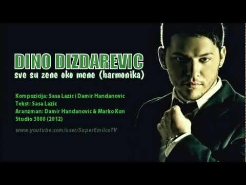 Dino Dizdarevic - Sve su zene oko mene (Harmonika) Official 2012