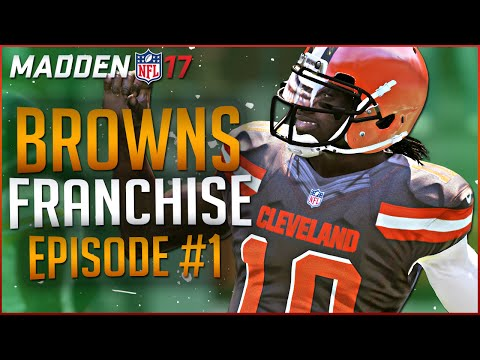 MADDEN 17 FRANCHISE MODE GAMEPLAY: TAKING THE BROWNS TO THE SUPER BOWL!