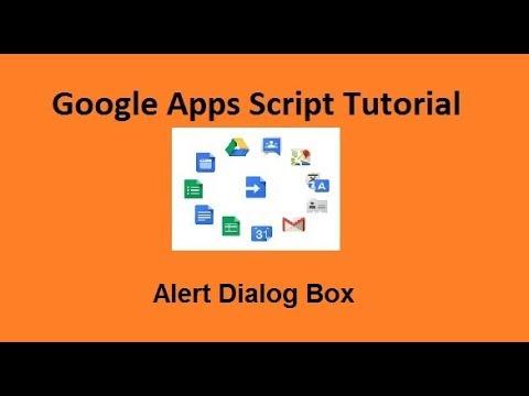 Alert Dialog Box  Google apps script tutorials  11