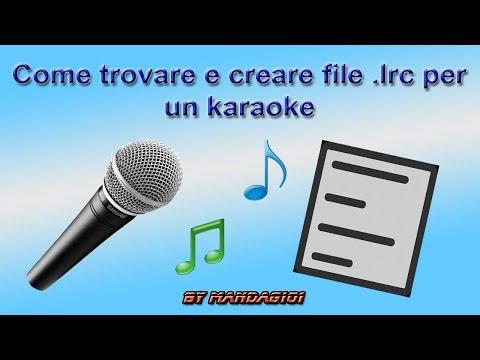 Come trovare e creare file .lrc per un karaoke