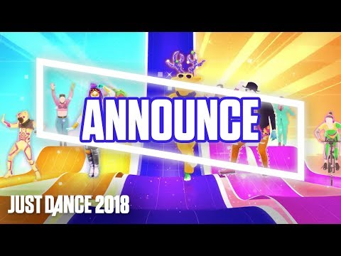 [E3 Announcement] Just Dance 2018 Official Song List - Part 1 [US]