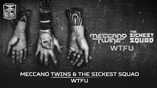 Meccano Twins & The Sickest Squad - WTFU (Brutale - BRU 009)
