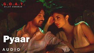 Diljit Dosanjh: Pyaar (Audio) | Diljit Dosanjh | G.O.A.T. | Latest Punjabi Song 2020