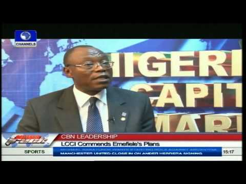 Lagos Chamber of Commerce Commends CBN Governor's New Policies