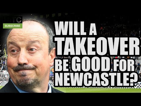 Would A Takeover Be Good For Newcastle? | FAN VIEW