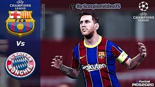 """UCL• Barcellona 🆅🆂 Bayern Monaco • Quarti di Finale """"Messi: inizio devastante • PES 2020"""