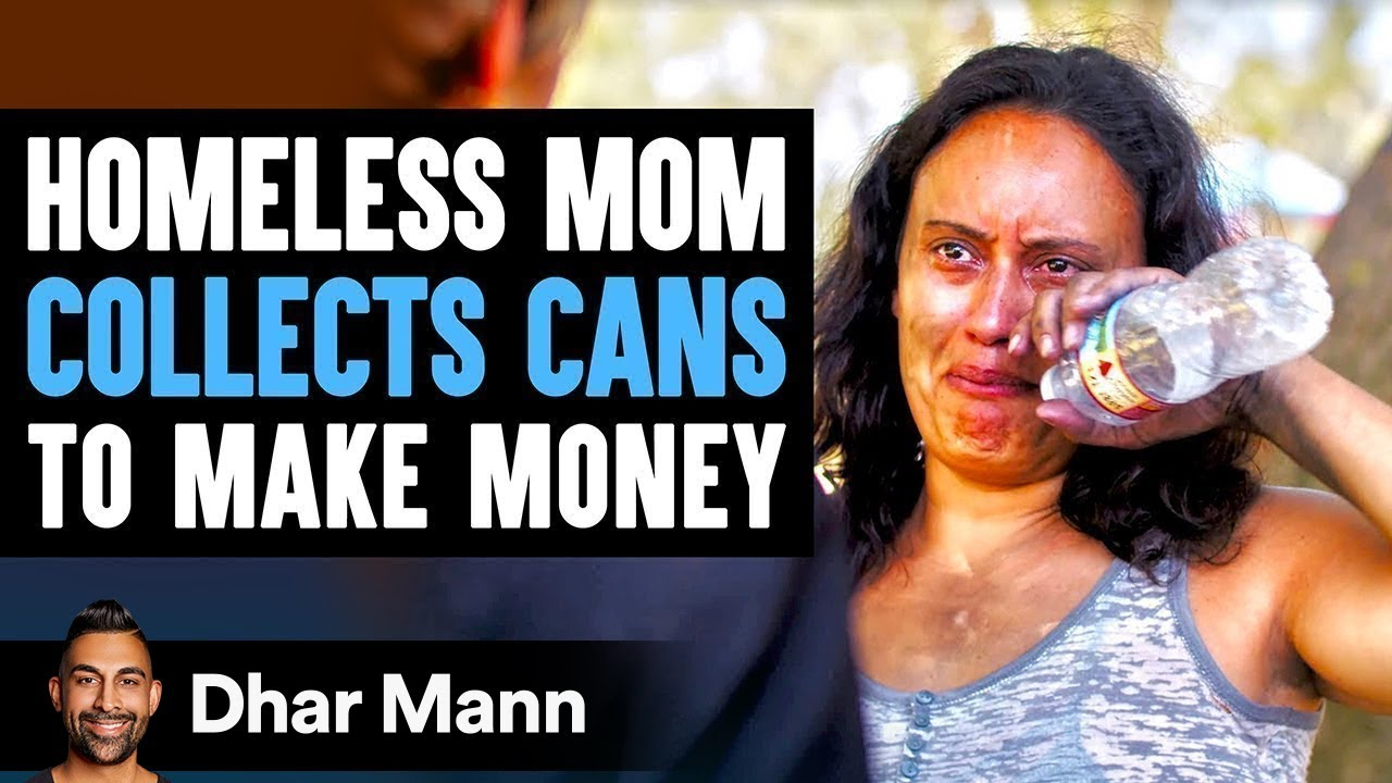 Homeless Mom Collects Cans For Cash, Stranger Changes Her Life Forever | Dhar Mann