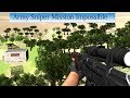 Army Sniper Mission Impossible Android Game Play
