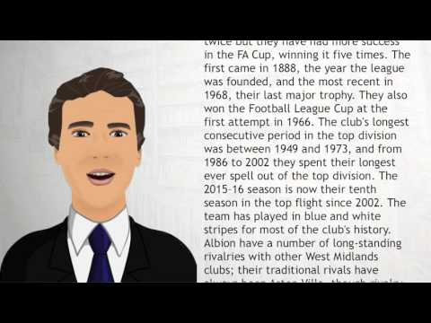 West Bromwich Albion F C - Wiki Videos