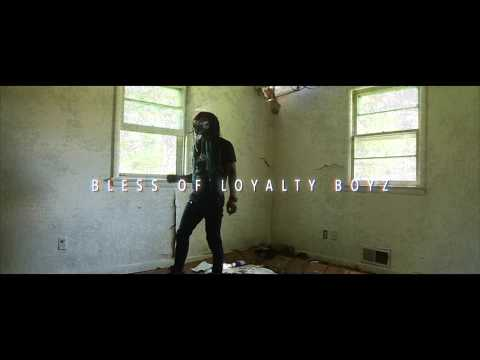 Bless Of Loyalty Boyz  - No Lackin' (Official Video)
